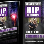 Getting Fit with Rick Kaself's Unlock Your Hip Flexors Review